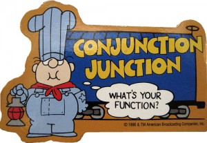 """conjunction_junction"""